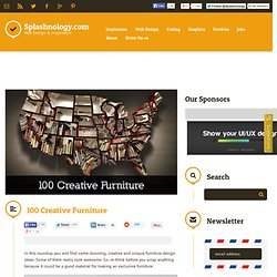 100 Creative Furniture / Inspiration / Splashnology - Web Design and Web Technology Community