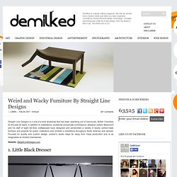 Weird and Wacky Furniture By Straight Line Designs | DeMilked - StumbleUpon