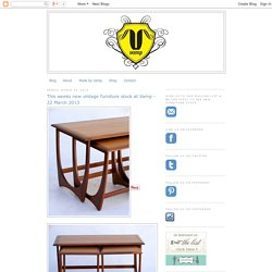 VAMP FURNITURE: This weeks new vintage furniture stock at Vamp - 22 March 2013