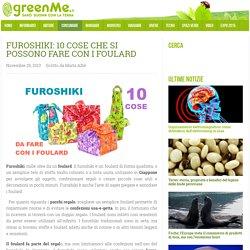 Furoshiki: 10 cose che si possono fare con i foulard
