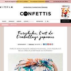 Furoshiki, l'art de l'emballage japonais - Les Confettis