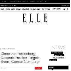 Diane von Furstenberg Supports Fashion Targets Breast Cancer Campaign