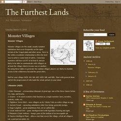 The Furthest Lands: Monster Villages