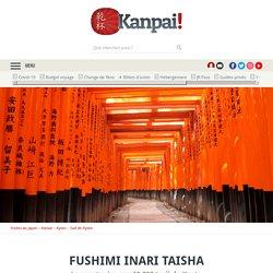 Fushimi Inari Taisha - Le sanctuaire aux 10.000 torii dans la montagne de Kyoto