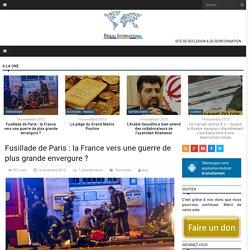 Fusillade de Paris : la France vers une guerre de plus grande envergure