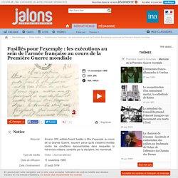 Fusillés pour l'exemple : les exécutions au sein de l'armée française au cours de la Première Guerre mondiale