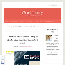 Click Rate Fusion Review – Step by Step You Can Earn Easy Profits With Emails