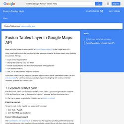 Fusion Tables Layer in Google Maps API - Fusion Tables Help