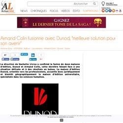"""Armand Colin fusionne avec Dunod, """"meilleure solution pour son avenir"""""""