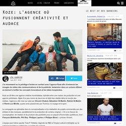 Koze: l'agence où fusionnent créativité et audace - Ton Barbier