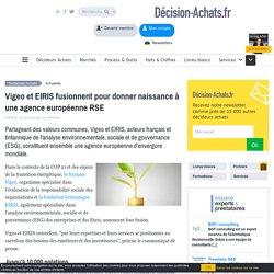 Vigeo et EIRIS fusionnent pour donner naissance à une agence européenne RSE