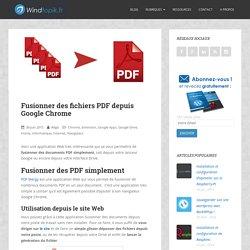 Fusionner des fichiers PDF depuis Google Chrome