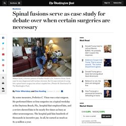 Spinal fusions serve as case study for debate over when certain surgeries are necessary