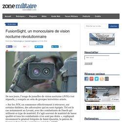 FusionSight, un monoculaire de vision nocturne révolutionnaire