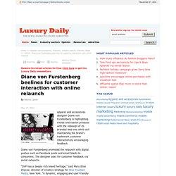 Diane von Fustenberg beelines for customer interaction with online relaunch