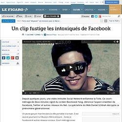 Un clip fustige les intoxiqués de Facebook