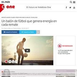 Un balón de fútbol que genera energía en cada remate : One – Vodafone