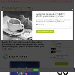 Le futur des navigateurs internet se nomme Neon