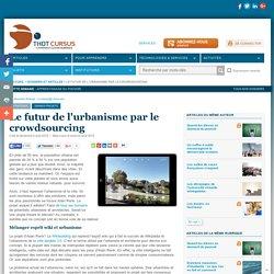 Le futur de l'urbanisme par le crowdsourcing