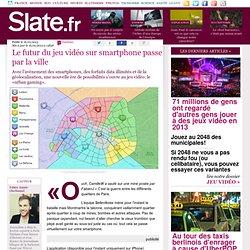 Le futur du jeu vidéo sur smartphone passe par la ville
