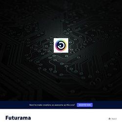 Futurama by eliade77 on Genially