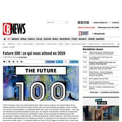 Future 100 : ce qui nous attend en 2019