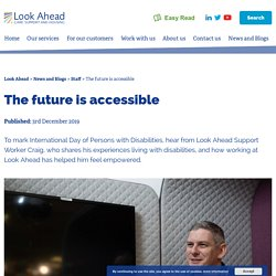The future is accessible - Look Ahead