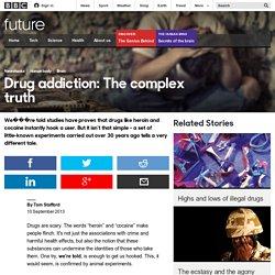 Future - Drug addiction: The complex truth