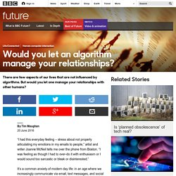 Future - Would you let an algorithm manage your relationships?