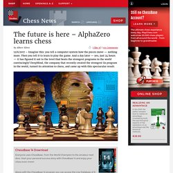 The future is here – AlphaZero learns chess