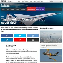 Future - The American Concordes that never flew