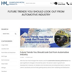 Future Trends You Should Look Out From Automotive Industry