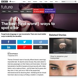 Future - The best (and worst) ways to spot a liar