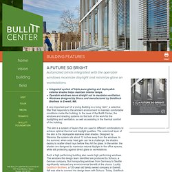 Efficient Windows and Shades - Bullitt Center
