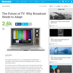 The Future of TV: Why Broadcast Needs to Adapt