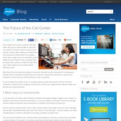 The Future of the Call Center