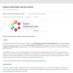Future Classroom Lab en France c'est quoi ?