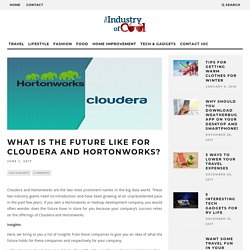 What Is the Future Like for Cloudera and Hortonworks?