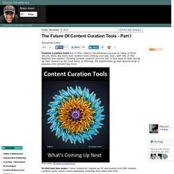 The Future Of Content Curation Tools - Part I