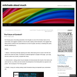 The Future of Content? | mitchado about much