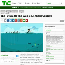 The Future Of The Web Is All About Context