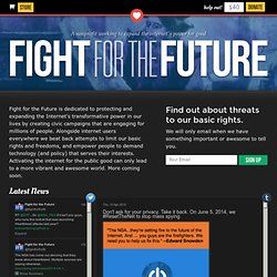 Fight for the Future, defending our basic rights and freedoms