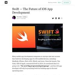 Swift — The Future of iOS App Development - Athul Babu - Medium