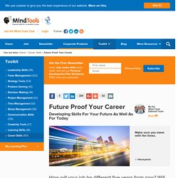 Future Proof Your Career - Career Development from MindTools.com