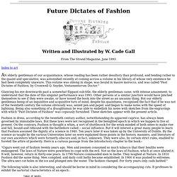 Future Dictates of Fashion