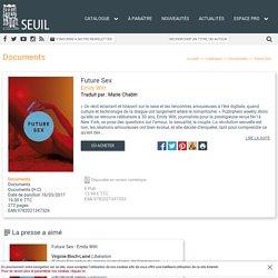 Future Sex, Emily Witt, Documents - Seuil