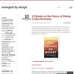 13 Books on the Future of Money & New Economy