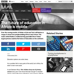 Future - Technology - The future of education in Africa is mobile