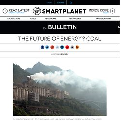 The future of energy? Coal