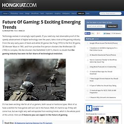 Future of Gaming: 5 Exciting Emerging Trends